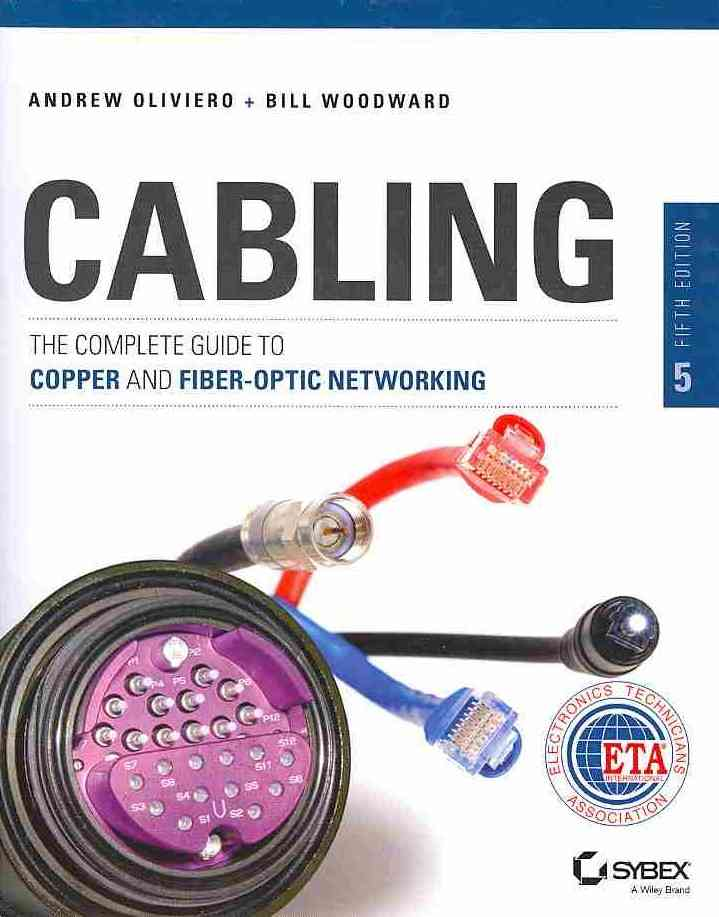 Cabling By Oliviero, Andrew/ Woodward, Bill